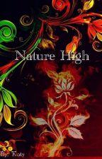 Nature High by LovelyKittyHeart
