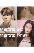 Beautiful War, Beautiful Enemy by BananeMentale