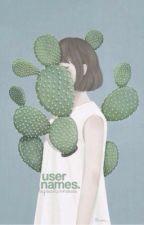 usernames. by autaesm
