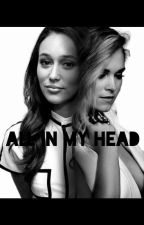 All in my head ( Clexa French) by ClaraBLT
