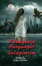 Panaginip, Bangungot, Salagimsim by Laofei_Odacrem