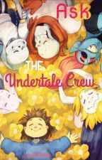 Ask the Undertale crew by punmastr_7