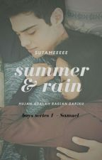 BS (1) - Summer&Rain // ON HOLD by Sutameeeee