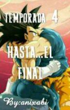 Hasta...el final by anixabi_fujoshi