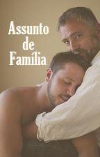 Assunto de Família by OliverWildon