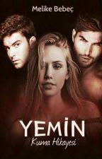 YEMİN  (Kuma Hikayesi) by Zihinlerdekihayaller