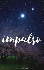 Impulso [ChanBaek / BaekYeol] by MissEunn