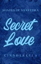 Secret Love (SB Series #1)  by cinnderella