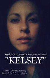 Kelsey  by -deadbutsmilling-