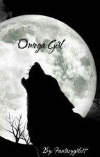 OmegaGirl  by Fantasygirlx17