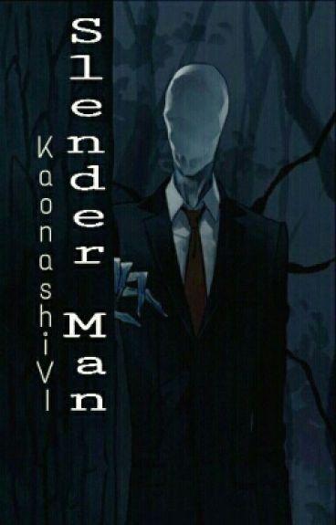 [Creepypasta] Slender Man x Reader