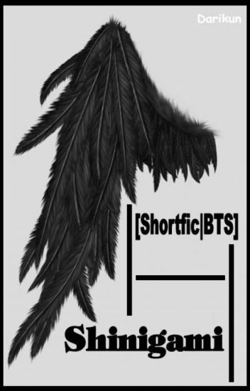 [Shortfic|BTS] Shinigami