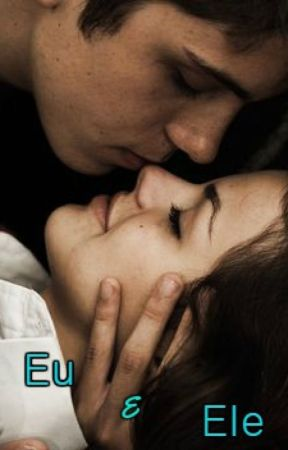 Eu E Ele (Livro 2) by bruna0103