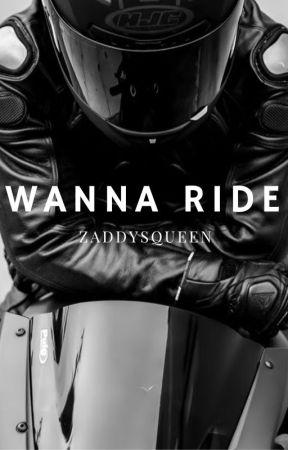 Wanna Ride   Z.M by ZaddysQueen