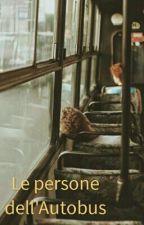 Le persone dell'Autobus by siamopolvere