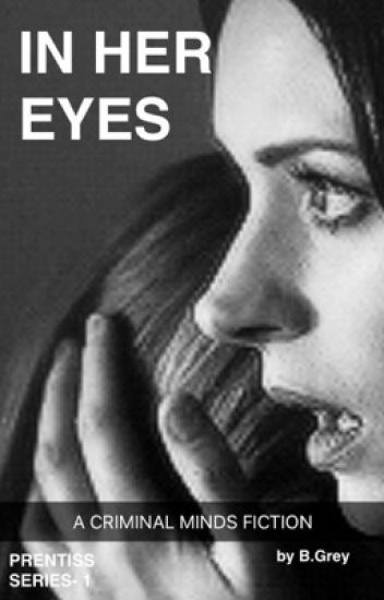 In Her Eyes - A Criminal Minds Fiction