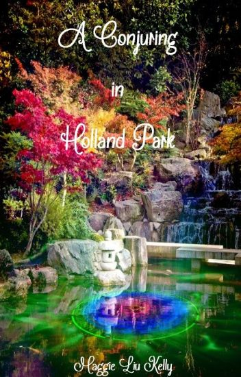 A Conjuring In Holland Park