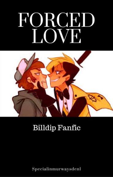 Forced Love Bill X Dipper