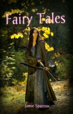 Fairy Tales (Merlin Fanfic) by Badwriter231