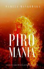 Piromania by Creachadoir
