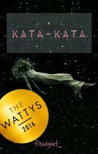 Kata - Kata ✔ by flshlght_