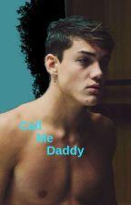Call me Daddyツ by starbucksdolan99