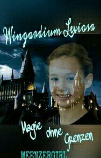 Wingardium Leviosa- Magie ohne Grenzen || PAUSIERT