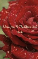 I love to the moon and back ( o2l fanfic)  by lostwithoutyou12