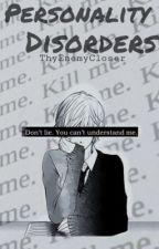 Personality Disorders (OHSHC) (boyxboy) by ThyEnemyCloser