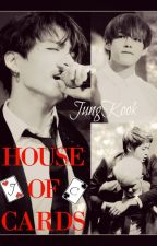 ♣️♦️ HOUSE OF CARDS ♠️♥️ (Jungkook y tú) (Namjin) [+18] by Linwen_bb