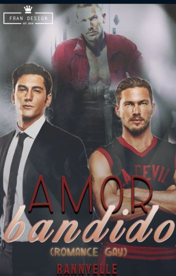 Amor Bandido (Romance Gay)