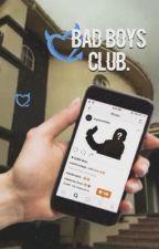 The Bad Boys Club. by euphoricfeels