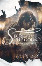 Secrets of the Gods (#Wattys2016) by WickedLovely13