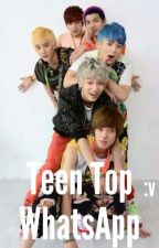 WhatsApp - Teen Top (M-Preg) by _Puddin_113