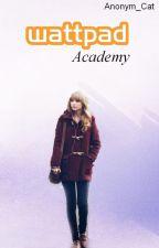 Wattpad Academy by Anonym_Cat