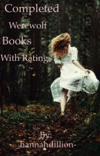 Completed Werewolf Books With Reviews an Rating by _hannahdillion-