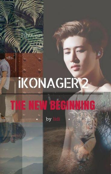 BECOMING IKON'S MANAGER 2 ♡