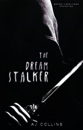 The Dream Stalker by Alycat1901