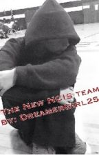 The New NCIS Team (Editing!) by dreamergirl252