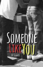 Someone Like You ~ AU Larry Stylinson by TaamyB
