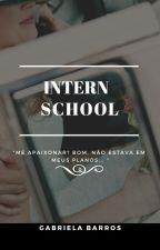 Colégio Interno  by -Gabiih-