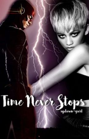 Time Never Stops ~ OC/Barry Allen Fanfic by uptown-gurl