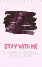 Stay With Me → Lauren Cimorelli by itsscimorelli