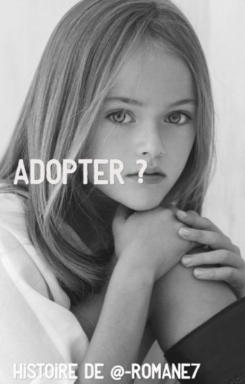 Adopter ?