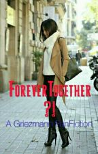 Forever Together ~ GRIEZMANN  by Mimika1111