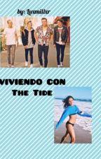 Viviendo Con The Tide  by PattyRowland