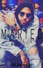 Maried [Chris Brown] by CnM_BreezyKing