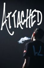 Attached (G-Eazy ) by bxtchgillumlawley