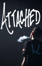 Attached (G-Eazy ) by bxtchgillumlawley