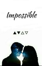 Impossible↠Dramione by Lessiaaaaaa
